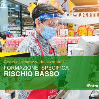 Formazione Specifica dei Lavoratori - RISCHIO BASSO